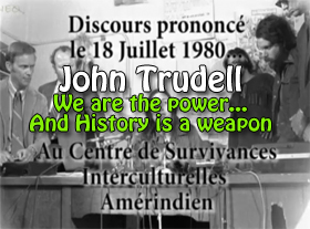 Nous sommes le POUVOIR - John Trudell