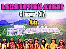 Raelian Happiness Academy 2017 - Okinawa Asia
