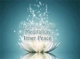 Relaxing Music - Meditation - Inner Peace