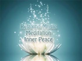 Relaxing Music - Meditation - Inner Peace