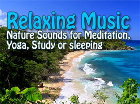 Relaxing Music with Nature Sounds for Meditation