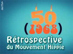 Rétrospective du Mouvement Hippie