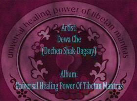 Tibetan Healing Mantras - Dewa Che ( One Hour)