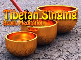 Tibetan Singing Bowls Meditation