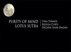 Tina Turner - Lotus Sutra Purity of Mind Meditation Mantra